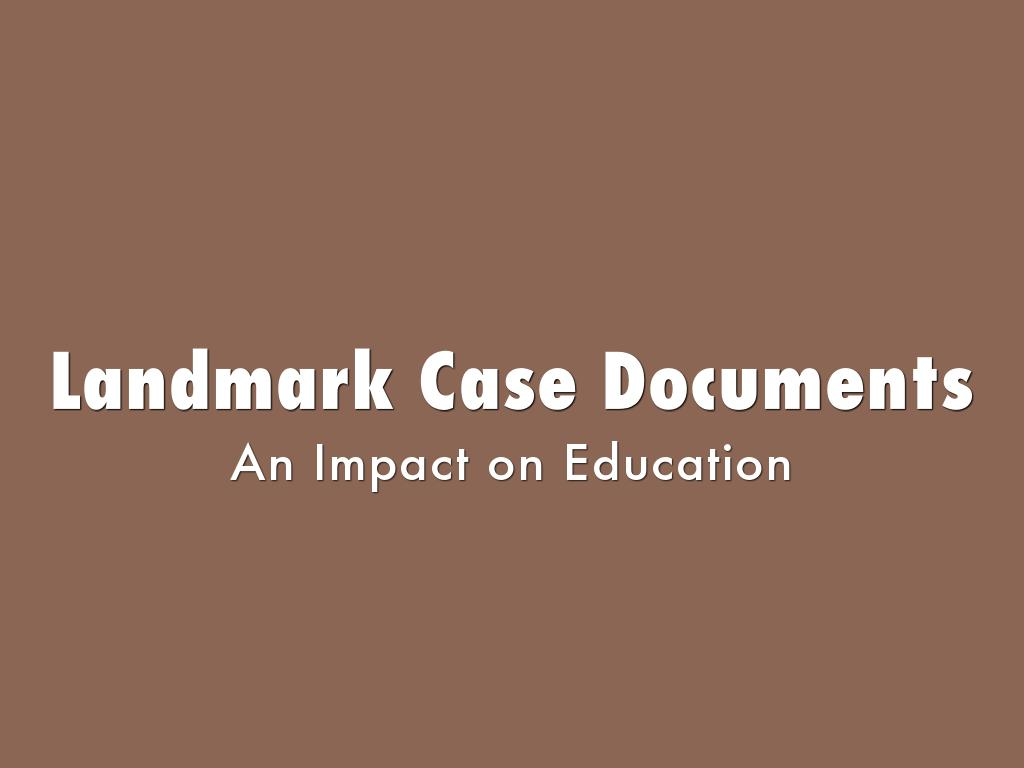 Discrimination In Gifted Education Must >> Landmark Case Documents by jhooks1