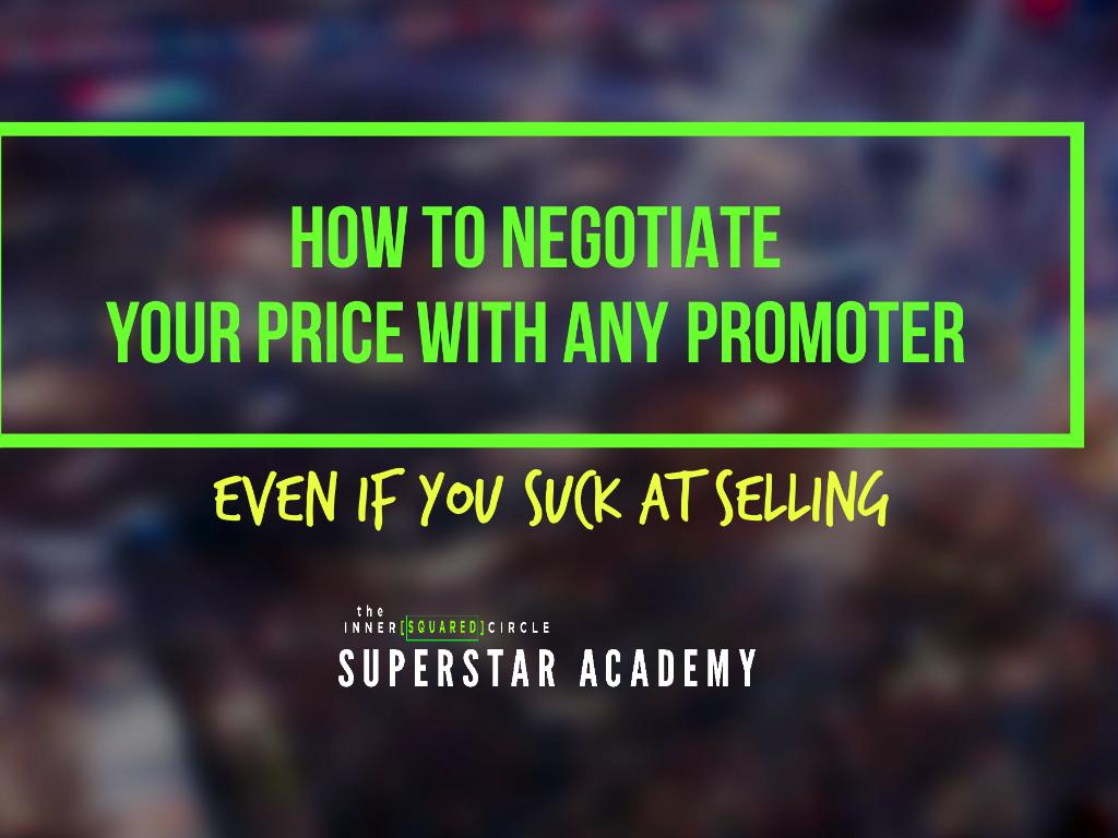 How to Negotiate with Any Promoter