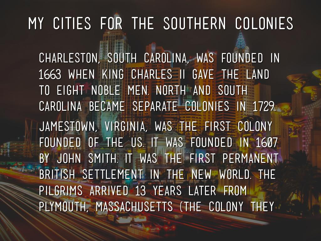 what year was the southern colonies founded