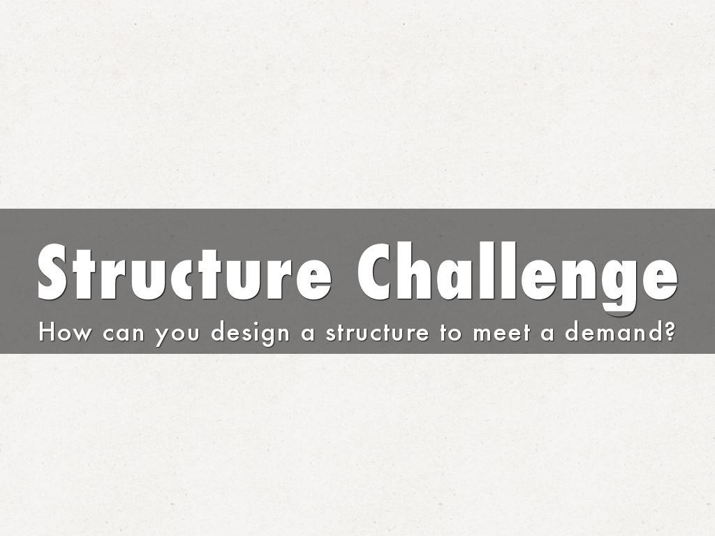 Structure Challenge