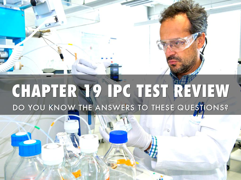 Chapter 19 IPC Test Review by Sandra Mayo