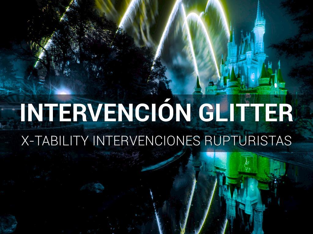 Intervención  Glitter