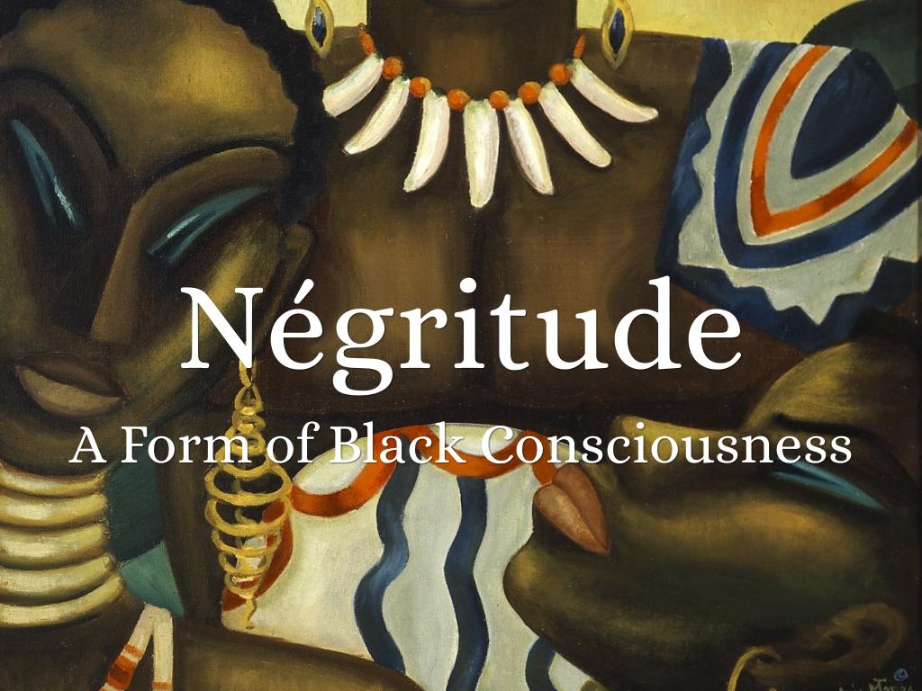 negritude positive Negritude definition: an ideological position that holds black culture to be independent and valid on its own terms an affirmation of the african.