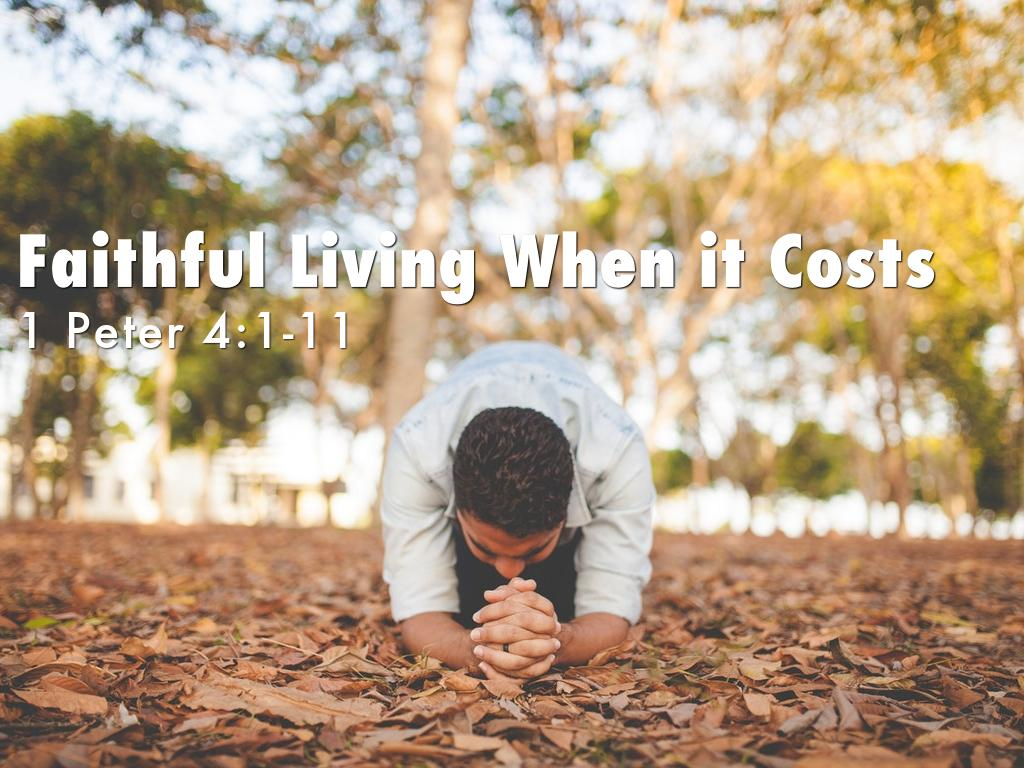 Faithful Living When it Costs