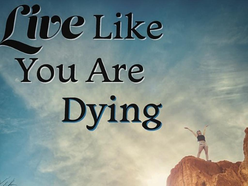 Live Like You are Dying - 1