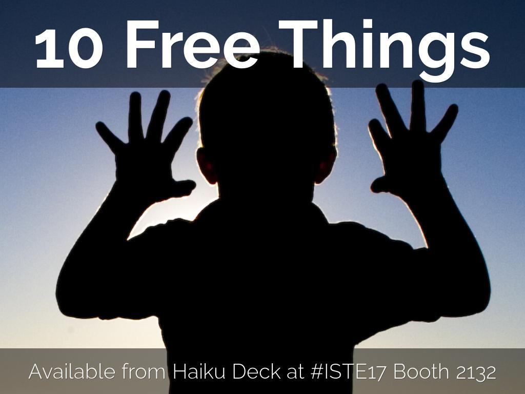 10 Free Things at ISTE17 booth 2132