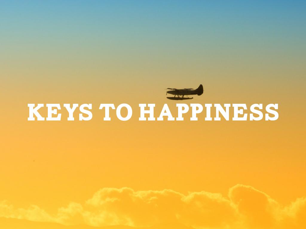 keys to happiness Ayurveda, one of the world's most ancient systems of medicine, has long held that there are 4 core goals of life, or keys to happiness learn what they are.