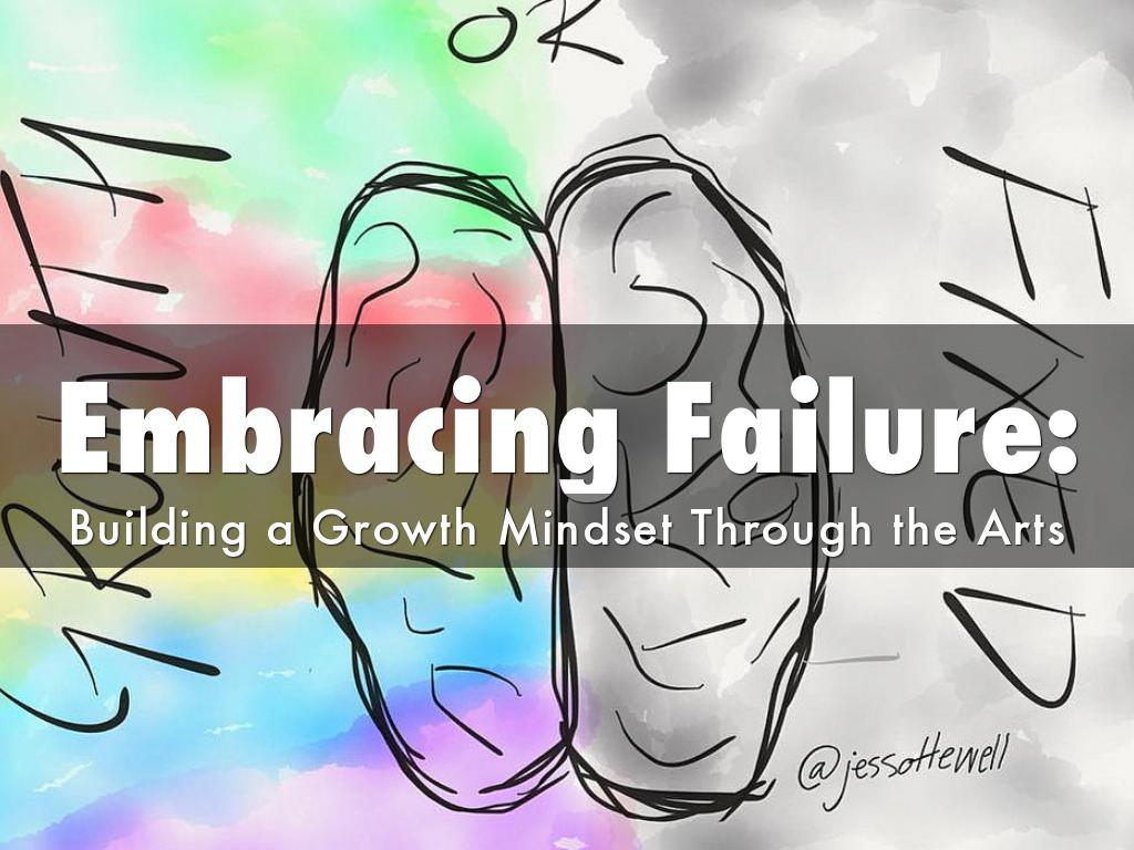 Embracing Failure:
