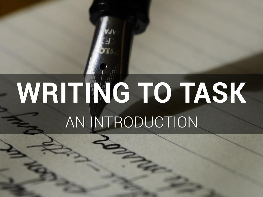 Writing to Task
