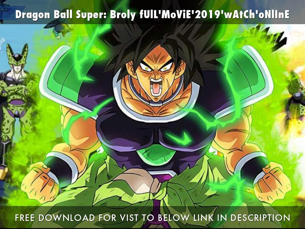 dragon ball broly full movie free