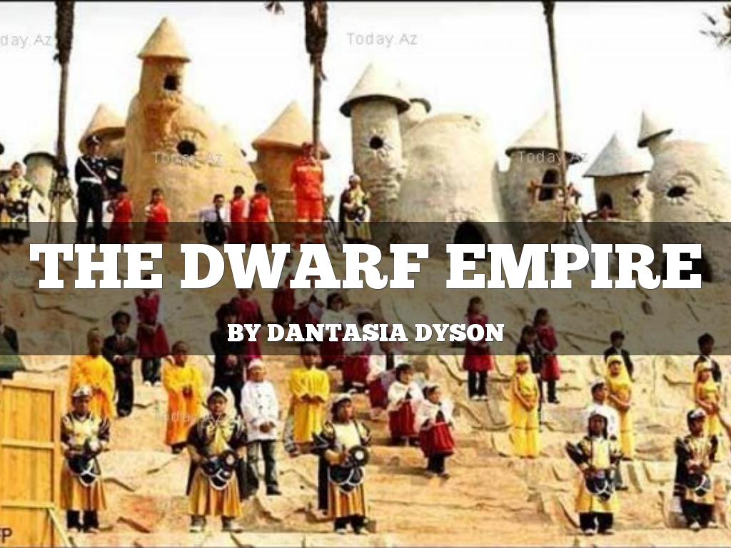 The Dwarf Empire