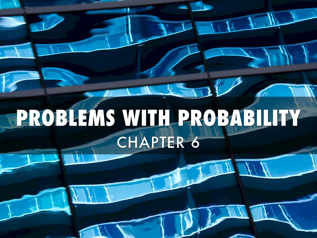 Problems With Probability