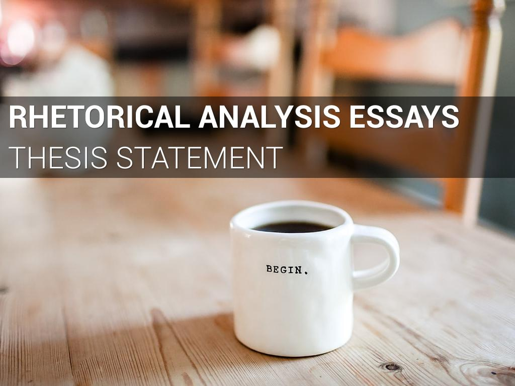 Rhetorical Analysis: Thesis Statements by Mary Petty