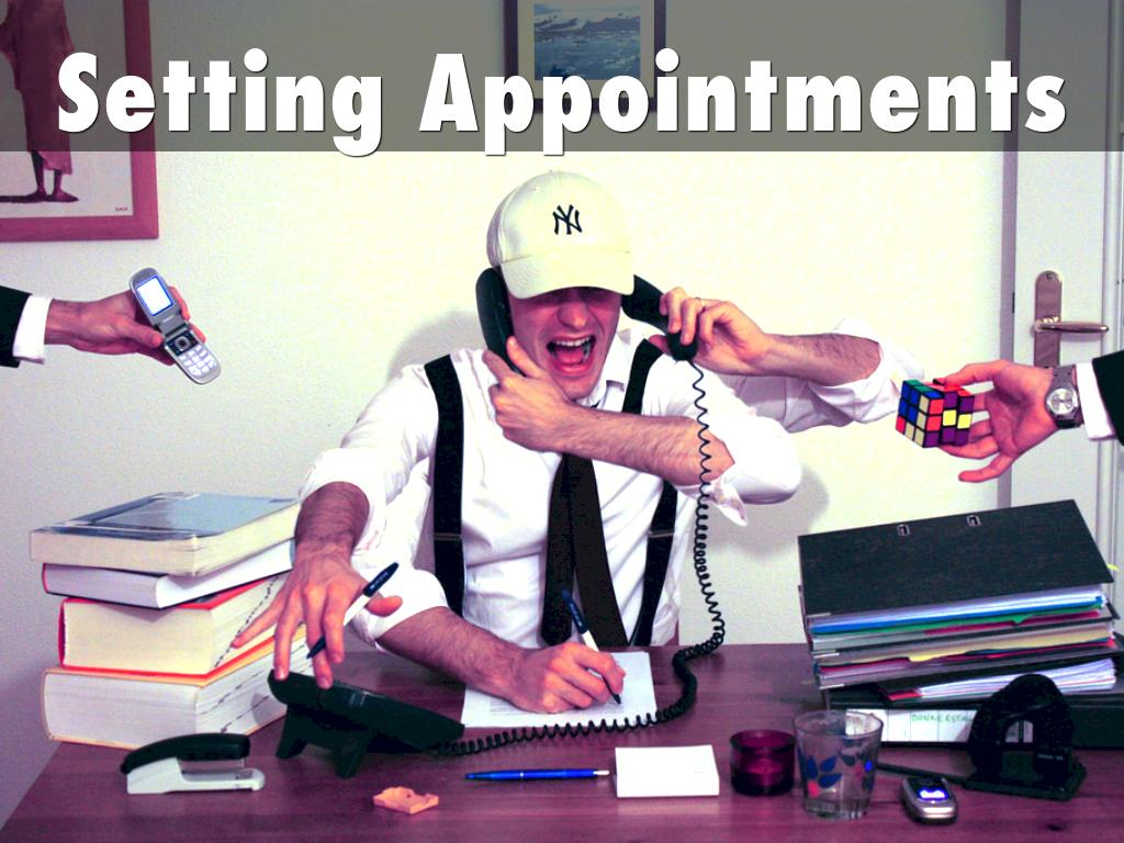 Setting Appointments