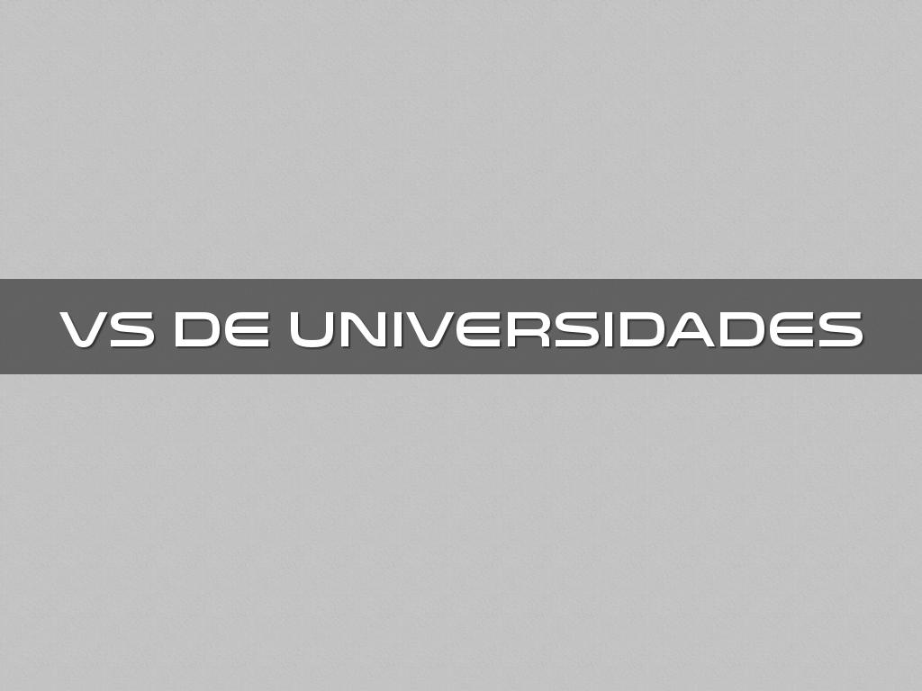 VS DE UNIVERSIDADES