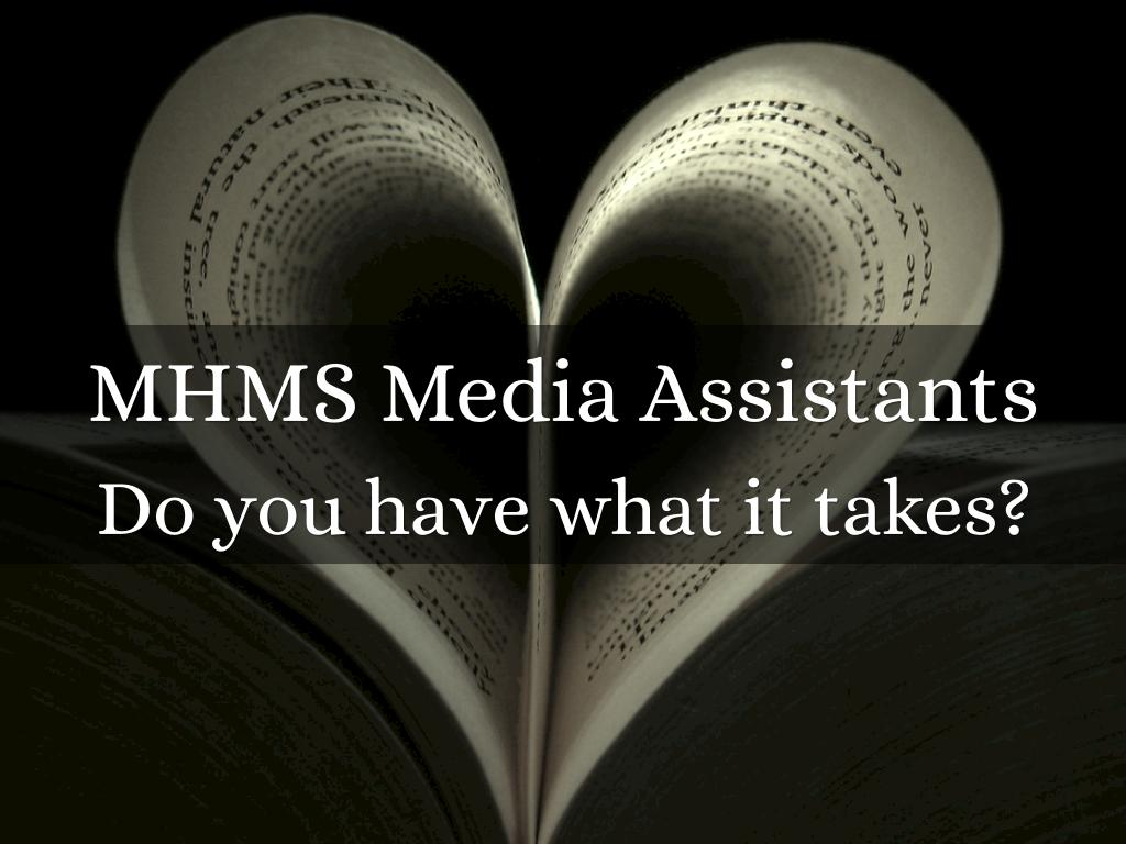 2018 MHMS Media Assistant Recruitment Video