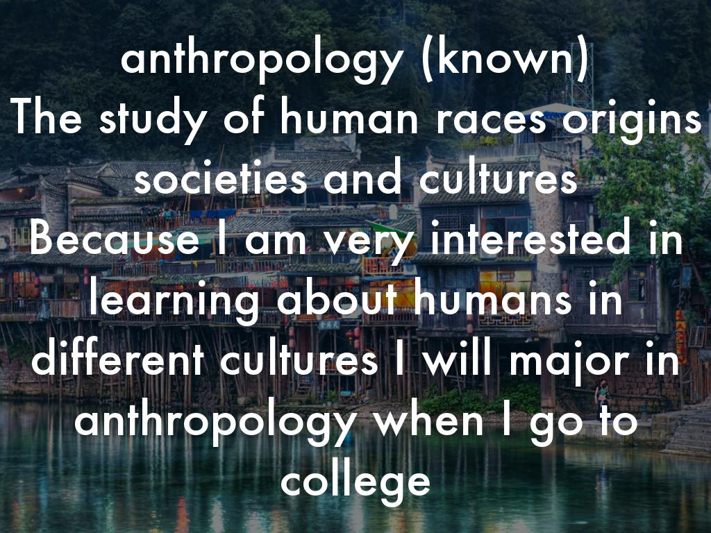 anthropology the study of humanity