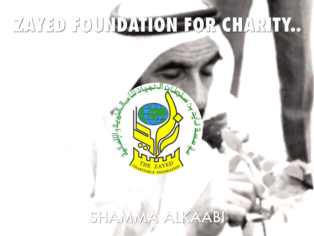 The Zayed Foudation For Charity's