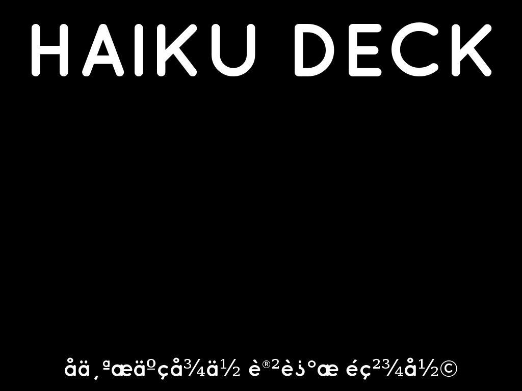 Haiku Deck 在行动