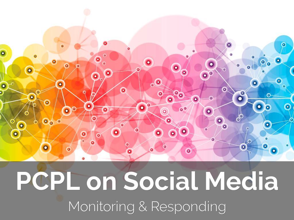 PCPL Online Social Media Training, part 4: Monitoring & Responding