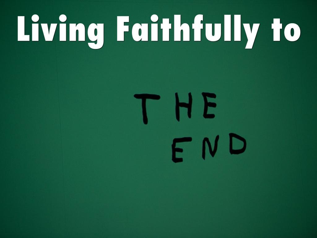 Living Faithfully to