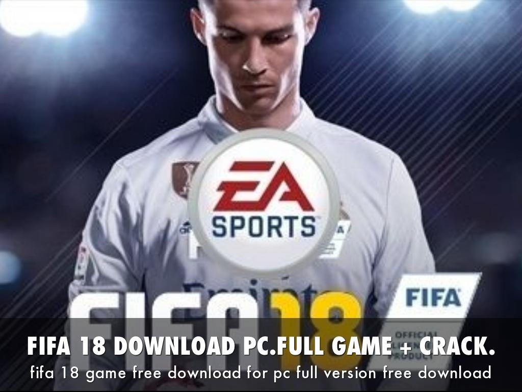 FIFA 18 DOWNLOAD PC.FULL GAME + CRACK.