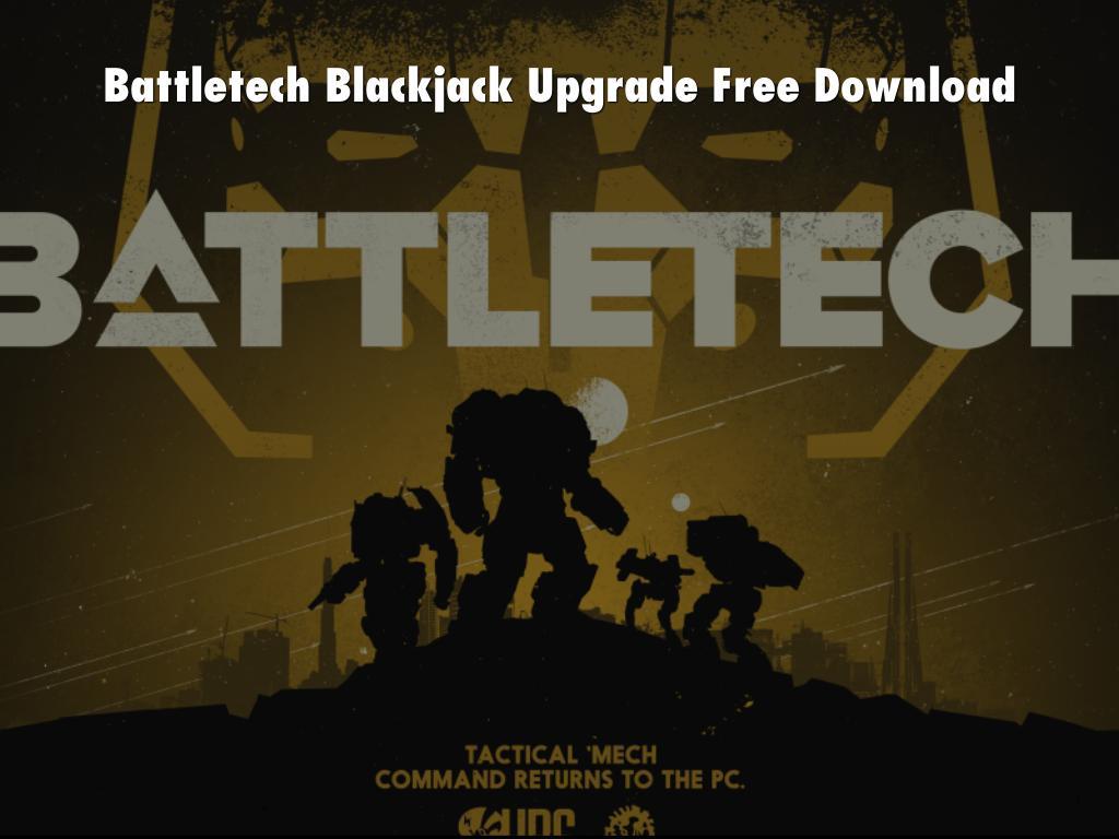 Battletech Blackjack Upgrade Free Download by Battletec