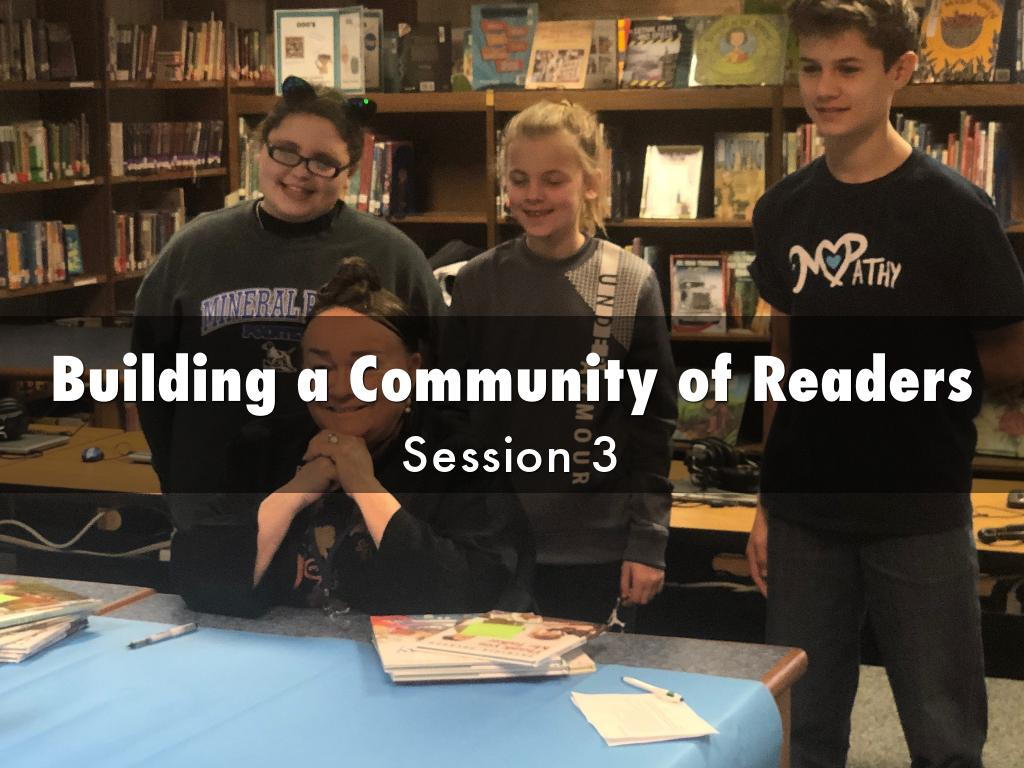 Building a Community of Readers, Session 3
