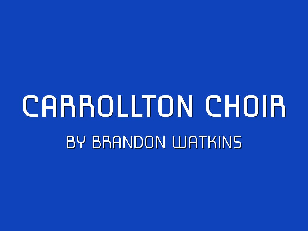 Carrollton Choir