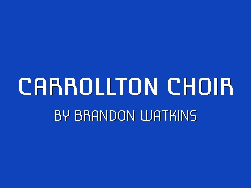 Carrollton Choir