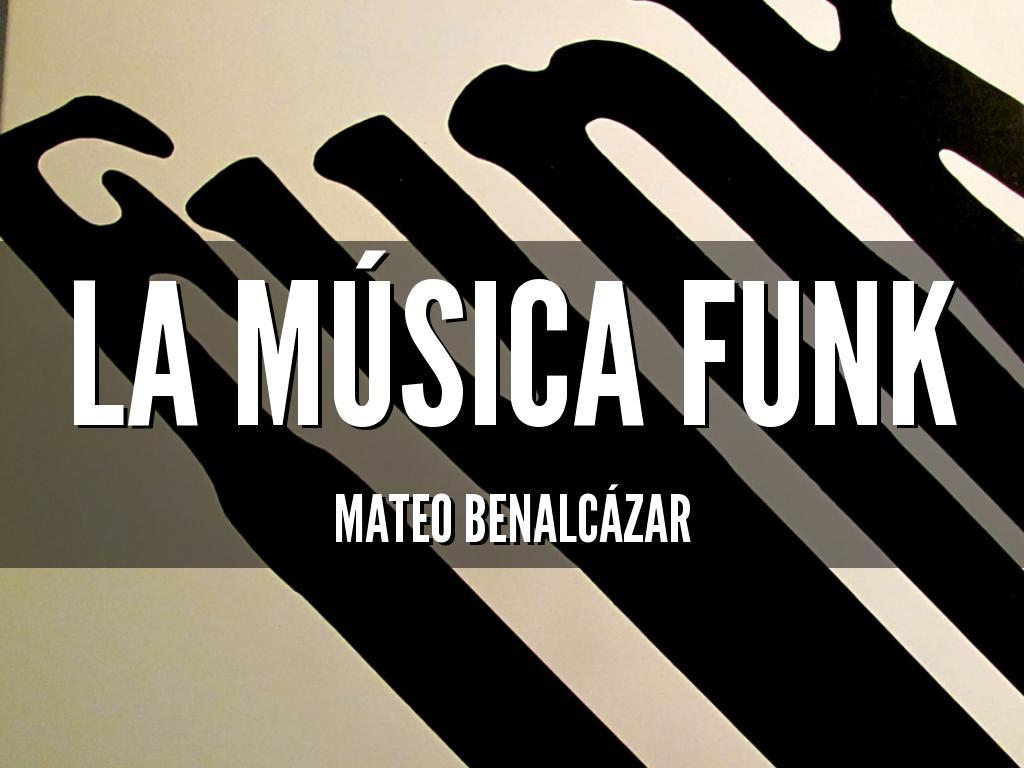 la música funk