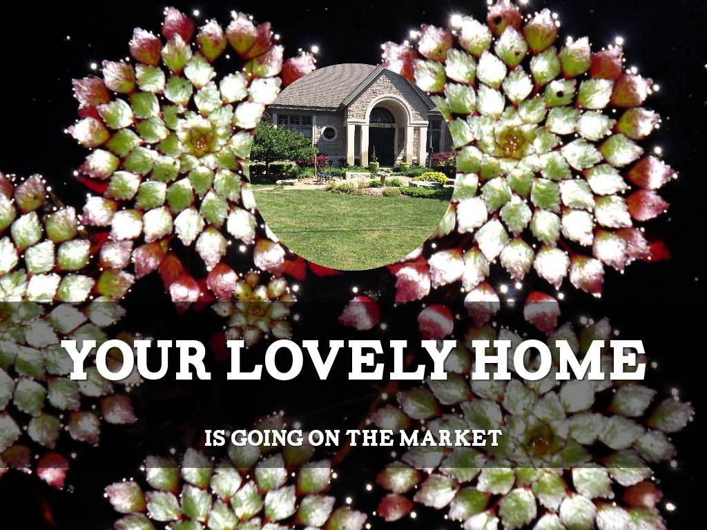 your lovely home