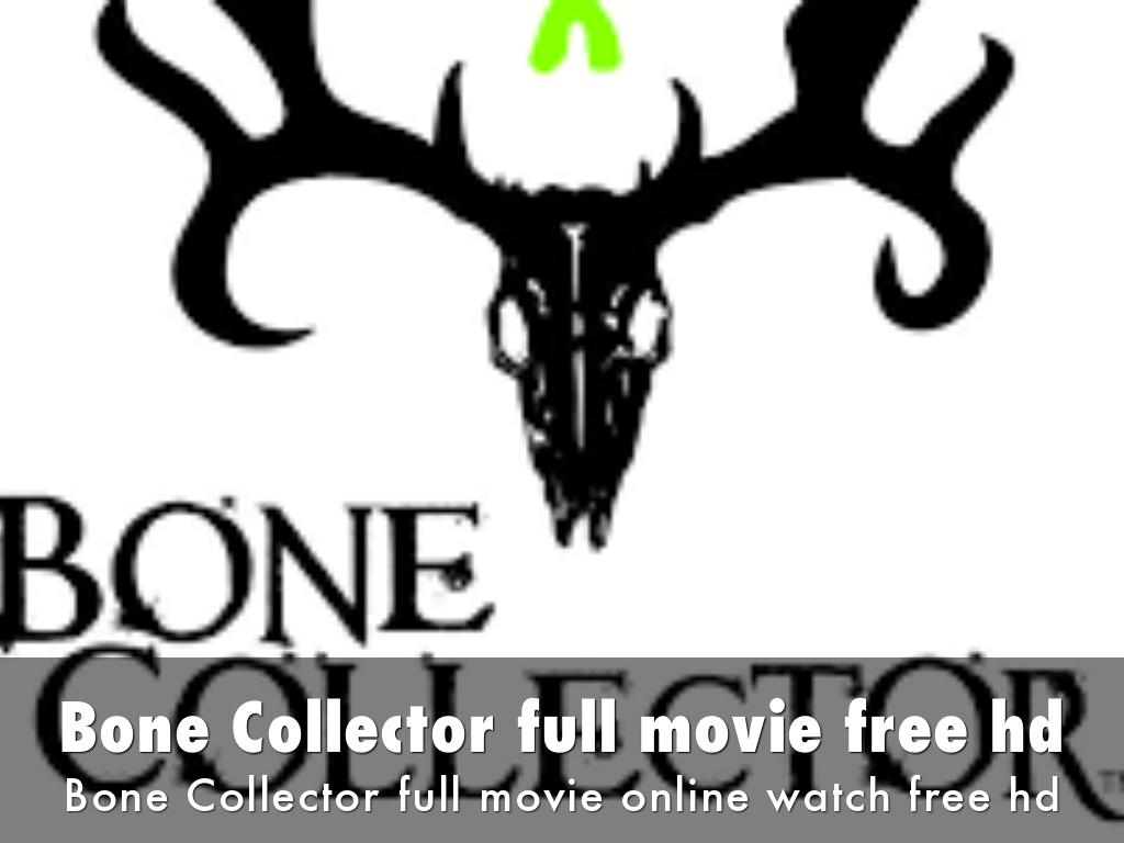 Bone Collector full movie free hd