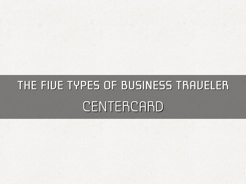 The Five Types of Business Traveler