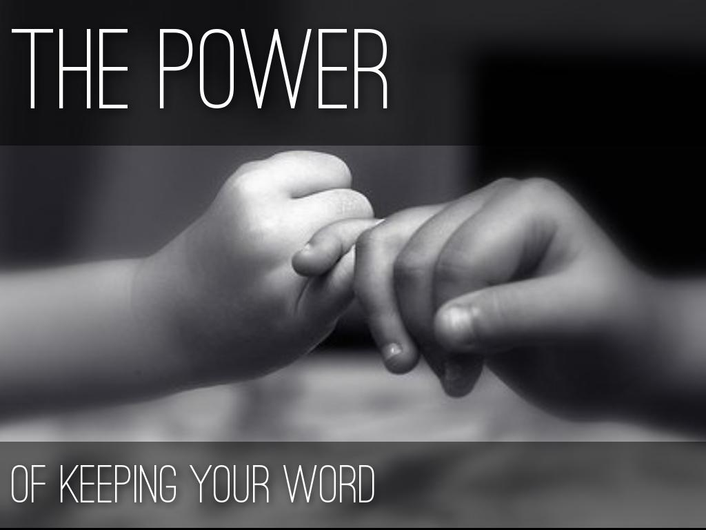 The Power of Keeping Your Word のコピー