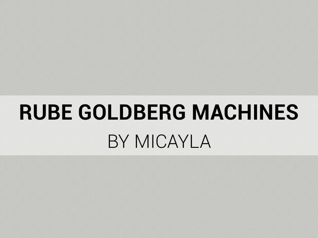 RubeGoldberg Machines