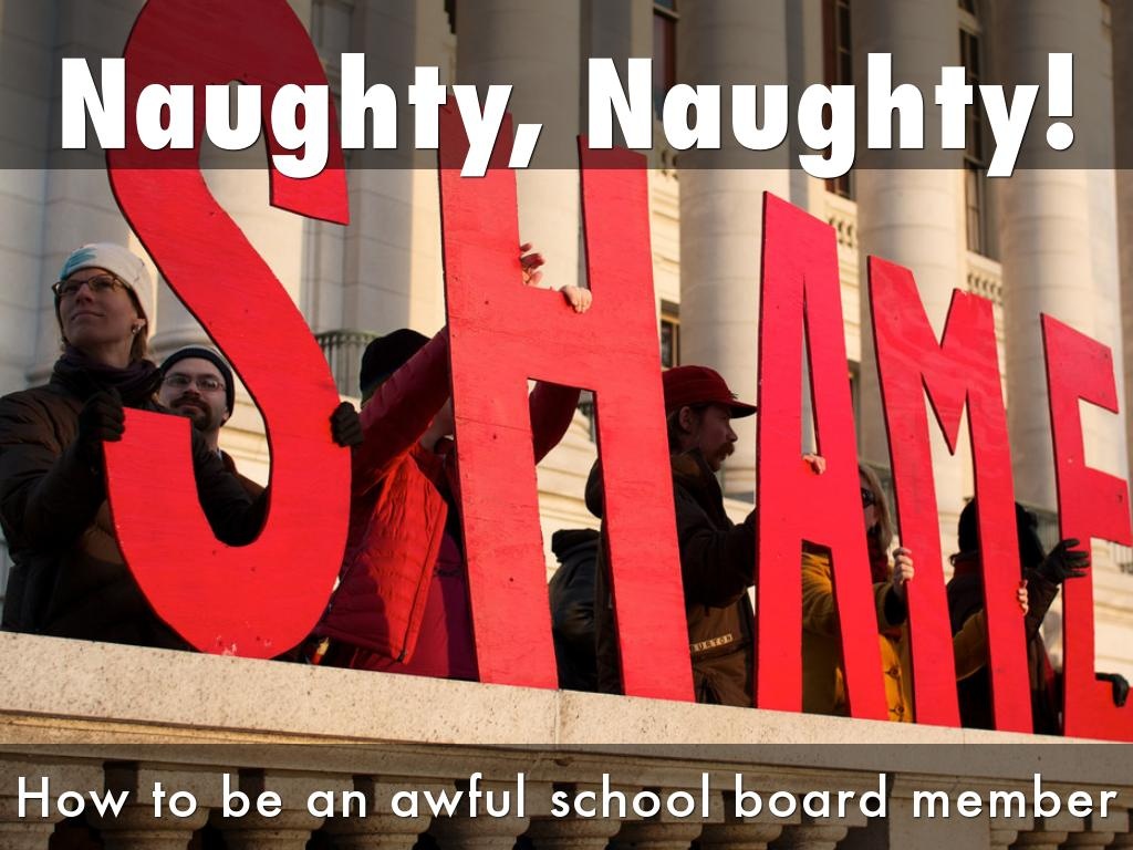 How To Be An Awful School Board Member