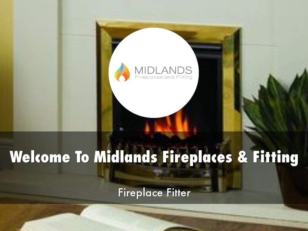Midlands Fireplaces & Fitting Presentations