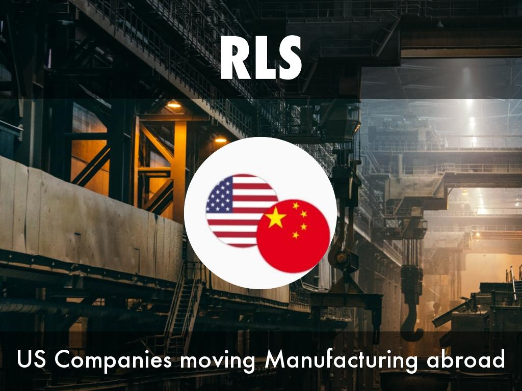 Manufacturing Going Global