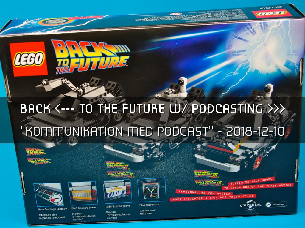 Back to the Future of Podcasting