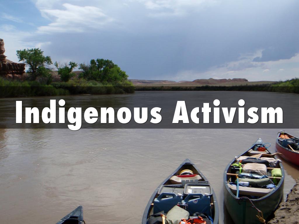 Indigenous Activism
