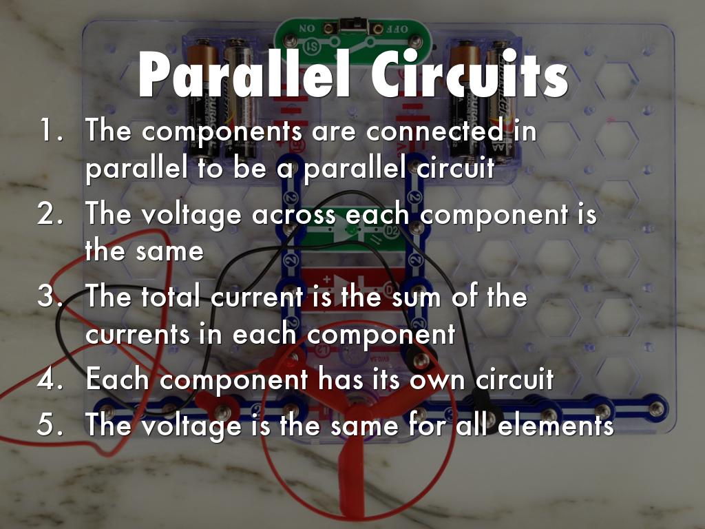 Circuits By Andrea Cate The Voltage Across Components In A Parallel Circuit There Is Inventor Of Integrated