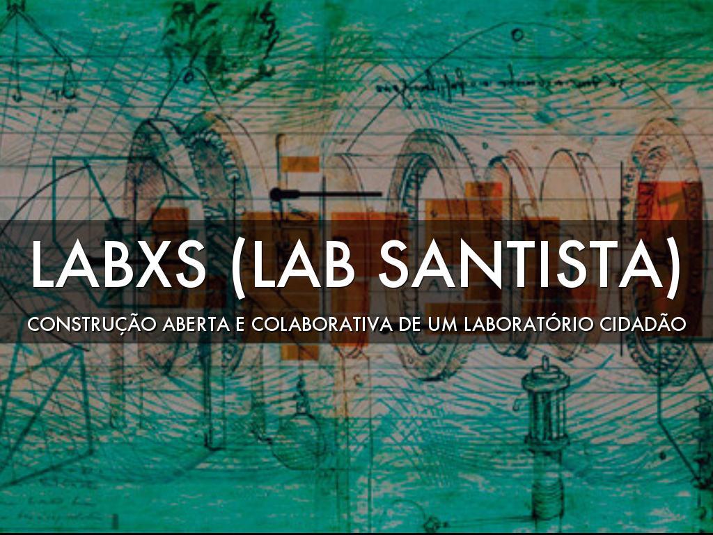 LABxS - Construção Colaborativa