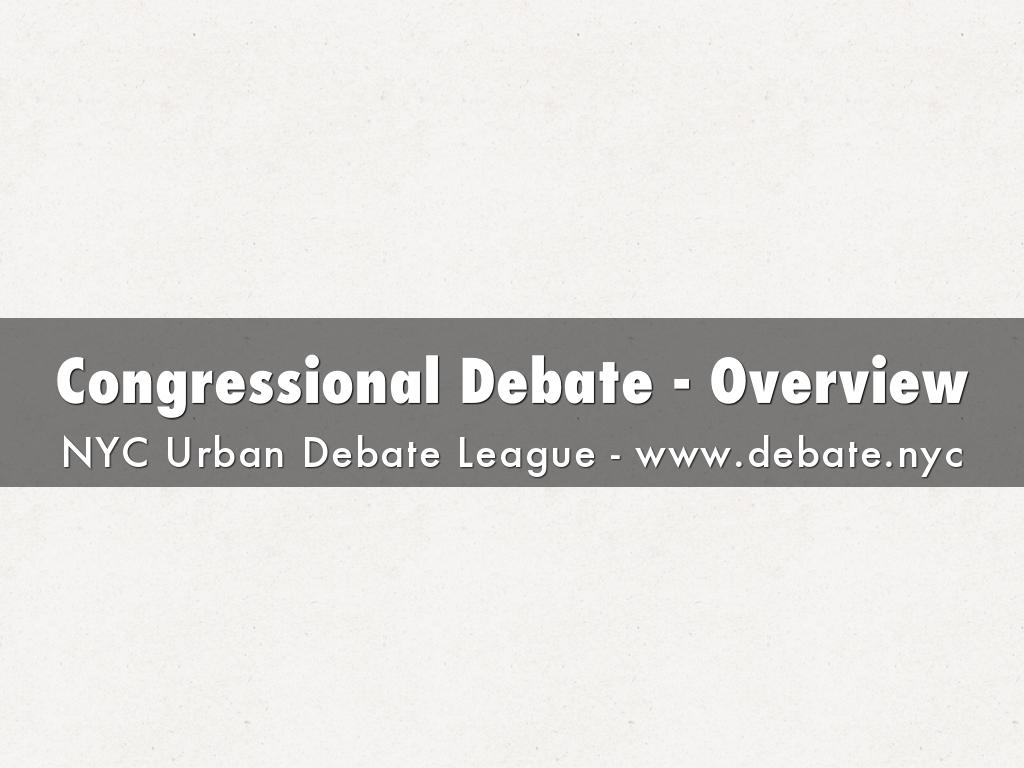 Congressional Debate - Overview