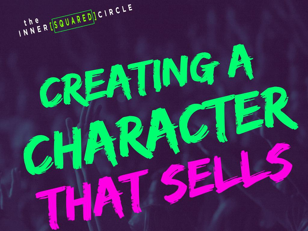 How to Create a Character that Sells