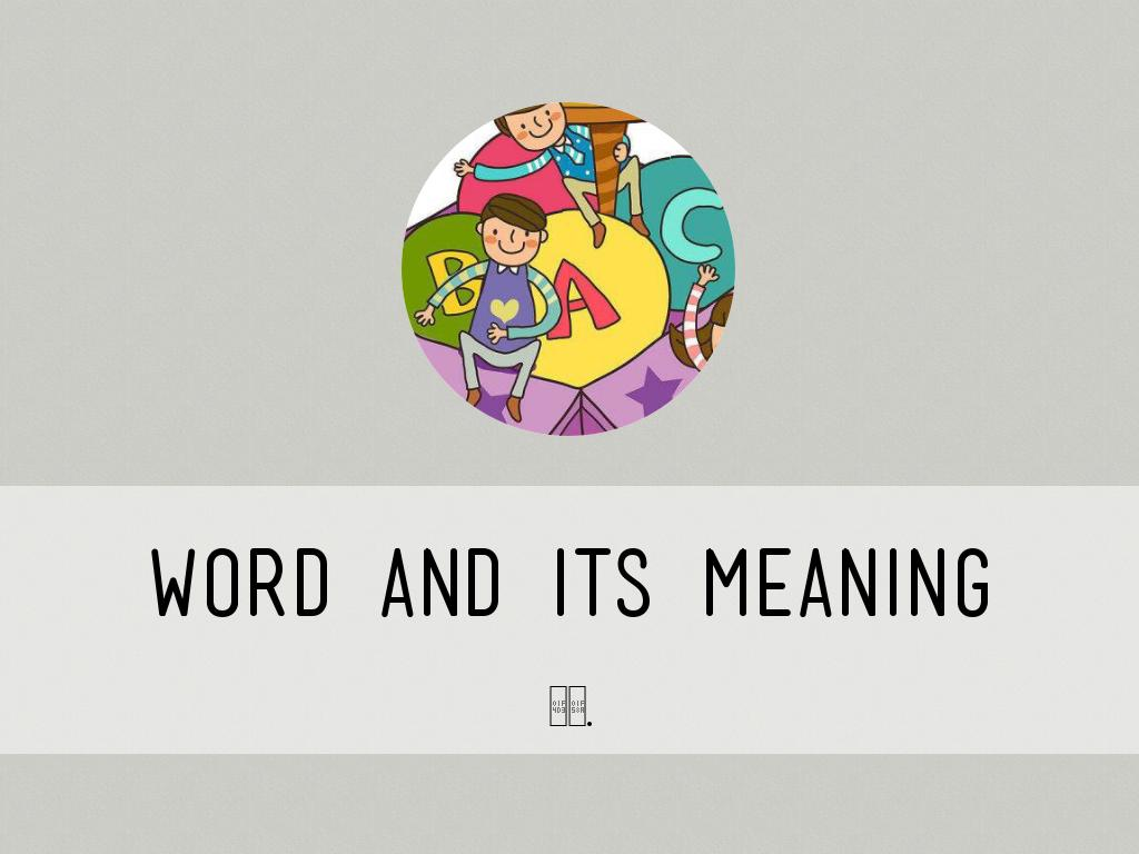 word and its meaning