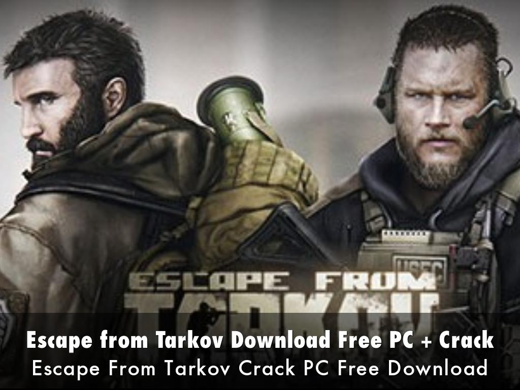 Escape from Tarkov Download Free PC + Crack