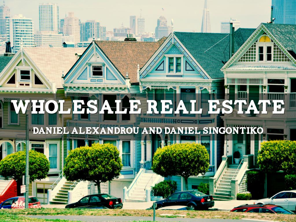 Wholesale Real Estate