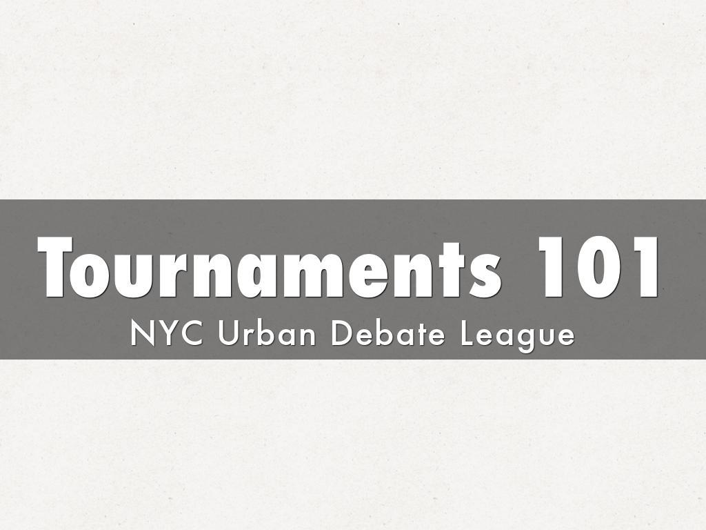 Tournaments 101