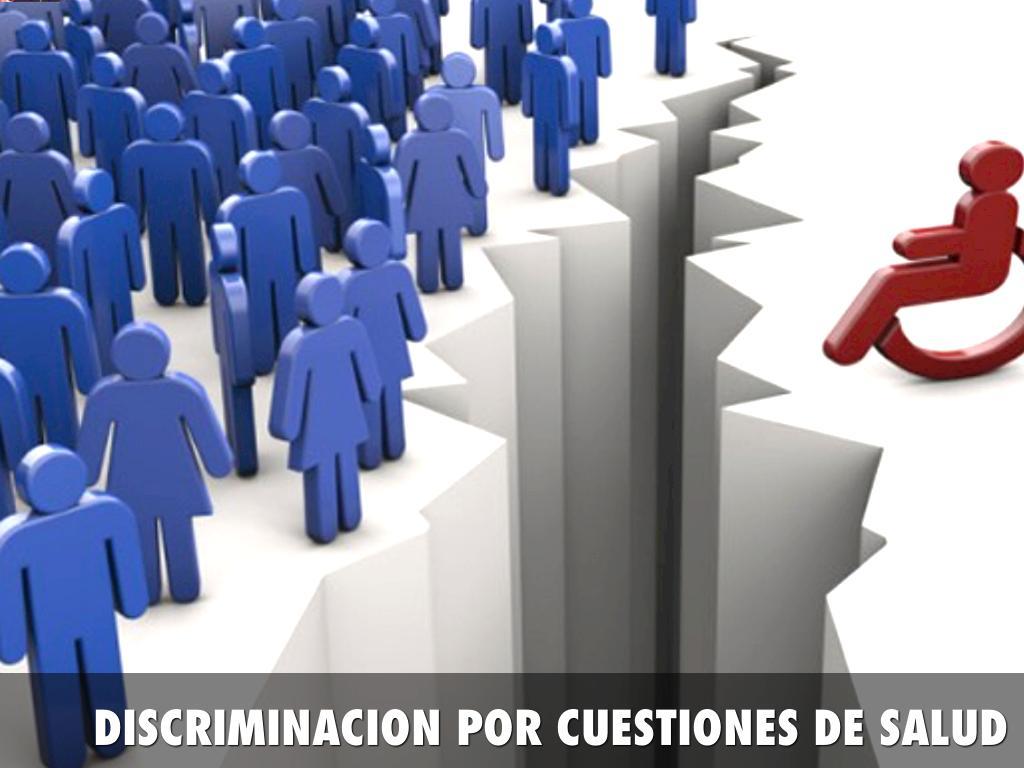 discriminaci u00f3n por cuestiones de salud by andr u00e8s
